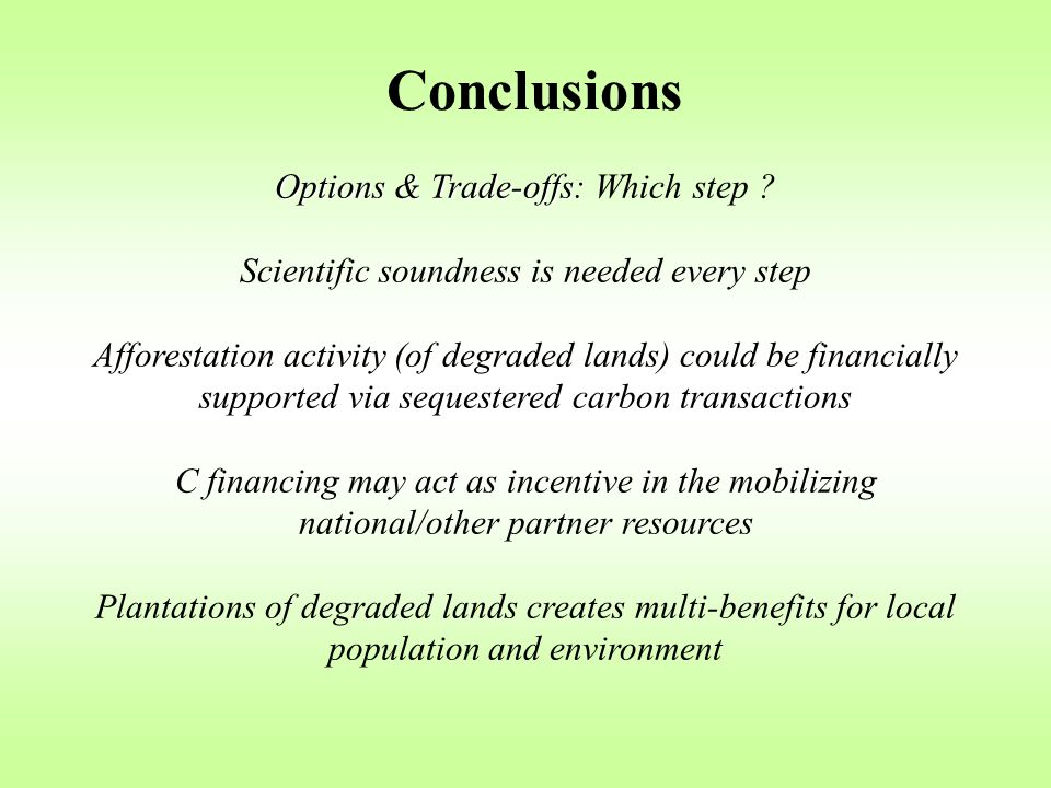 Conclusions Options & Trade-offs: Options & Trade-offs: Which step .