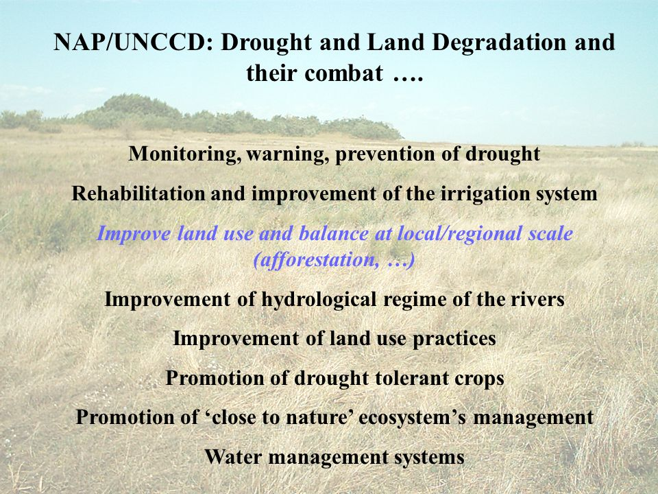 NAP/UNCCD: Drought and Land Degradation and their combat ….