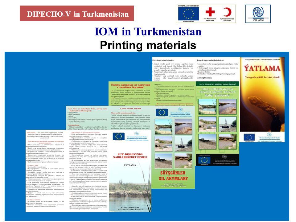 DIPECHO-V in Turkmenistan IOM in Turkmenistan Printing materials