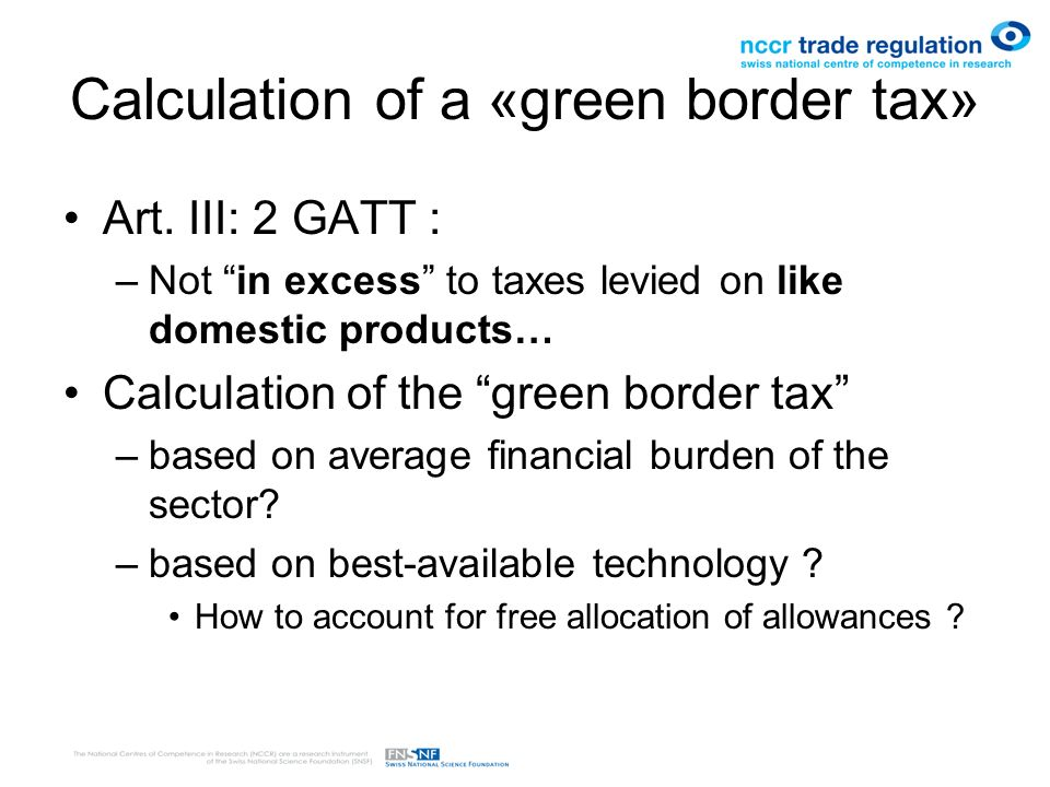 Calculation of a «green border tax» Art.