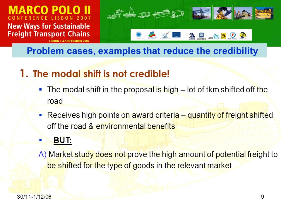 30/11-1/12/069 1. The modal shift is not credible.