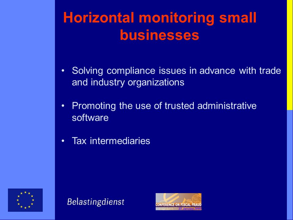 Horizontal monitoring small businesses Solving compliance issues in advance with trade and industry organizations Promoting the use of trusted adminis
