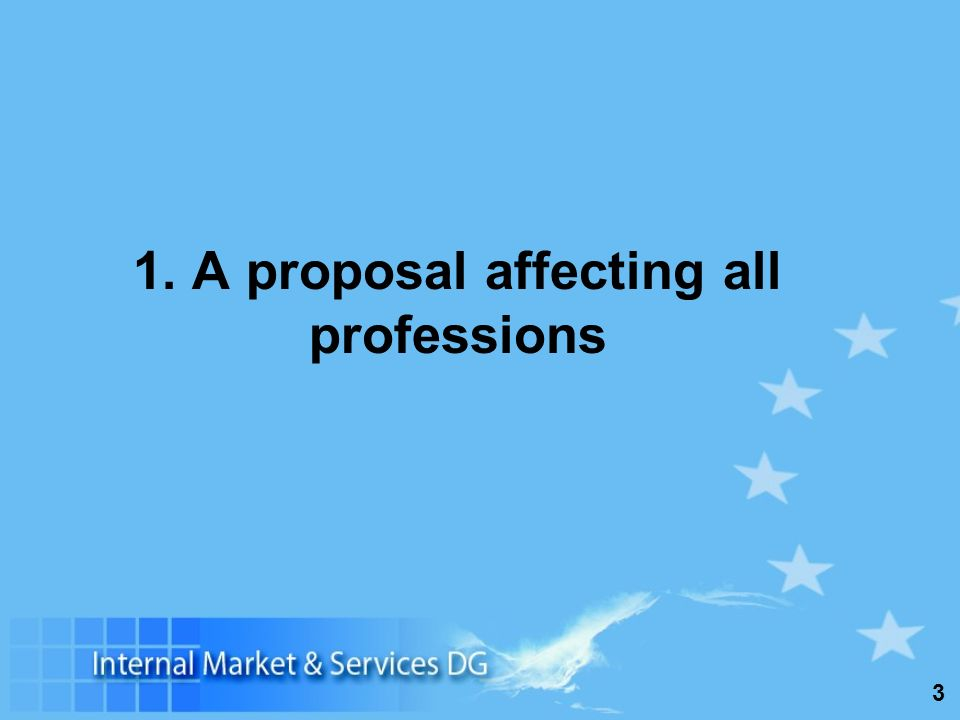 3 1. A proposal affecting all professions