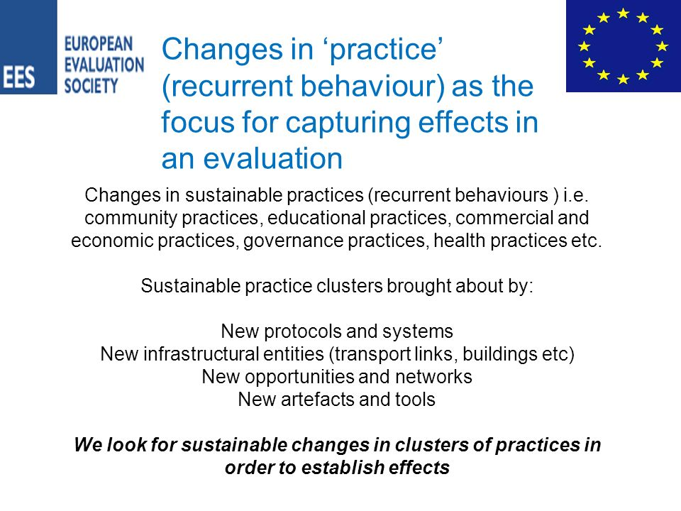 Changes in sustainable practices (recurrent behaviours ) i.e.