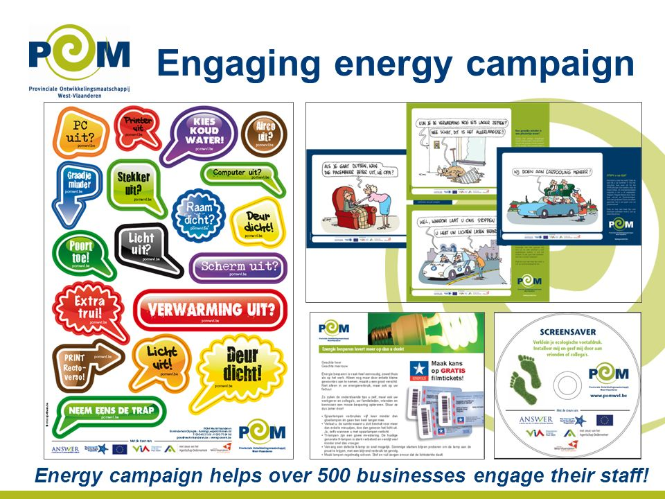 Engaging energy campaign Energy campaign helps over 500 businesses engage their staff!