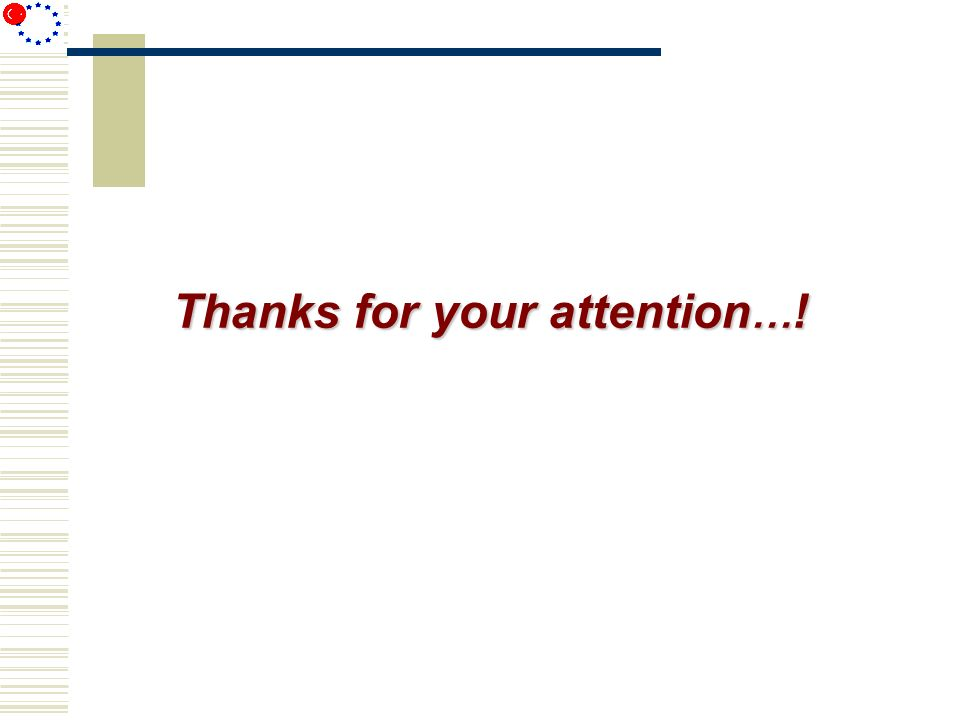 Thanks for your attention... !