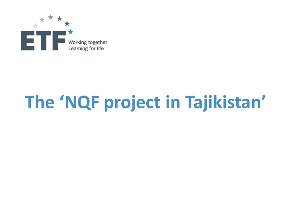 The NQF project in Tajikistan
