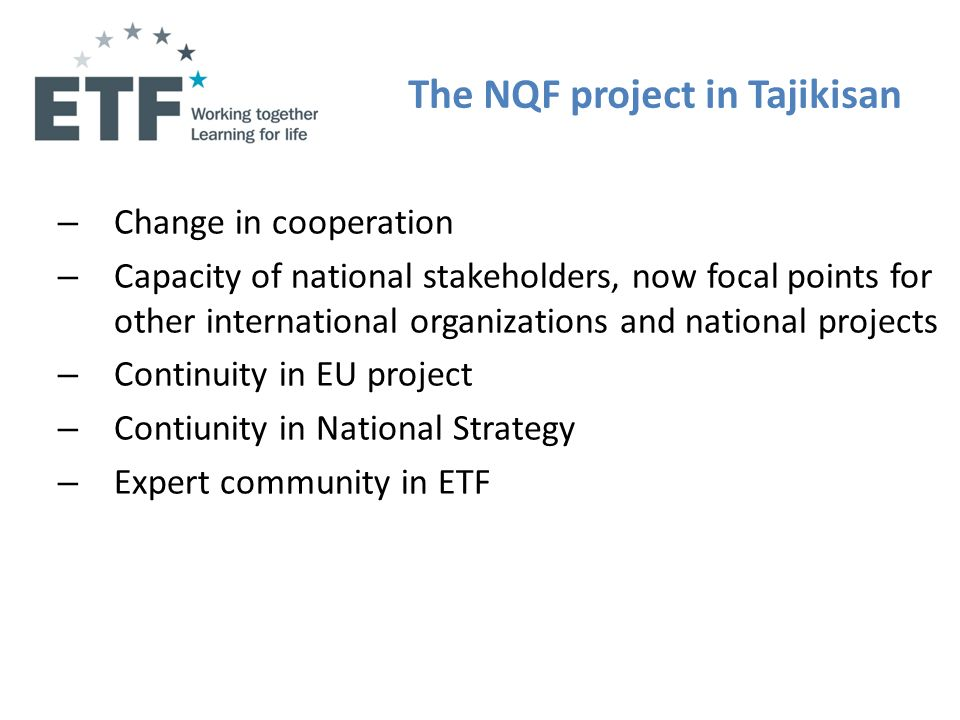 The NQF project in Tajikisan – Change in cooperation – Capacity of national stakeholders, now focal points for other international organizations and n