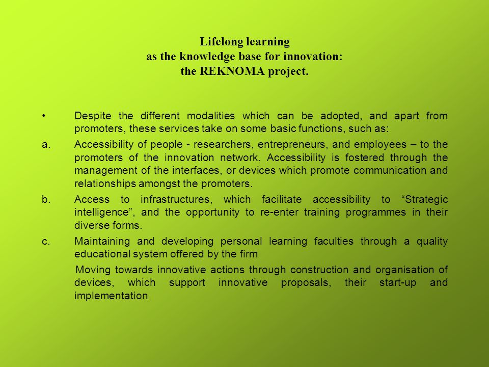 Lifelong learning as the knowledge base for innovation: the REKNOMA project.