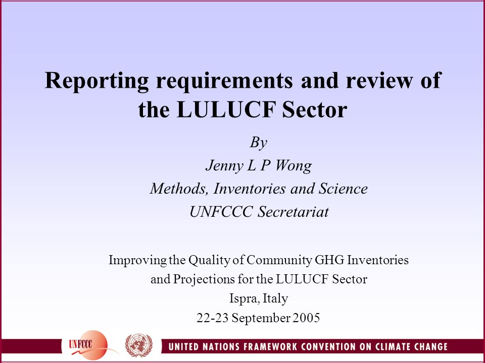 LULUCF Review Training Training for LULUCF review experts – to prepare reviewers for the review of the LULUCF sector following GPG LULUCF and the new reporting framework (decision 13/CP.9) Reviewers follow 2-month on-line course on the LULUCF sector, available on the ECLC web site Module provides background information and guidance on how to review the LULUCF inventory of Annex I Parties Consists of 10 lessons, include self check quizzes, exercises and a case study.