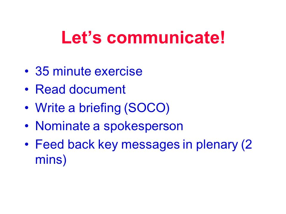 Lets communicate.