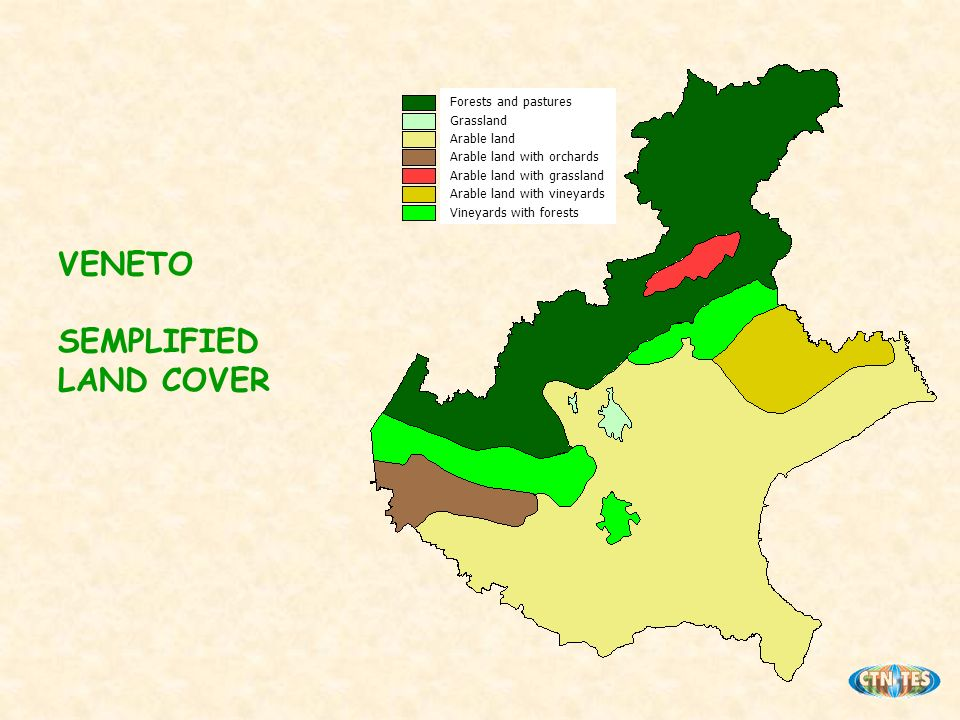 VENETO SEMPLIFIED LAND COVER Forests and pastures Grassland Arable land Arable land with orchards Arable land with grassland Arable land with vineyards Vineyards with forests