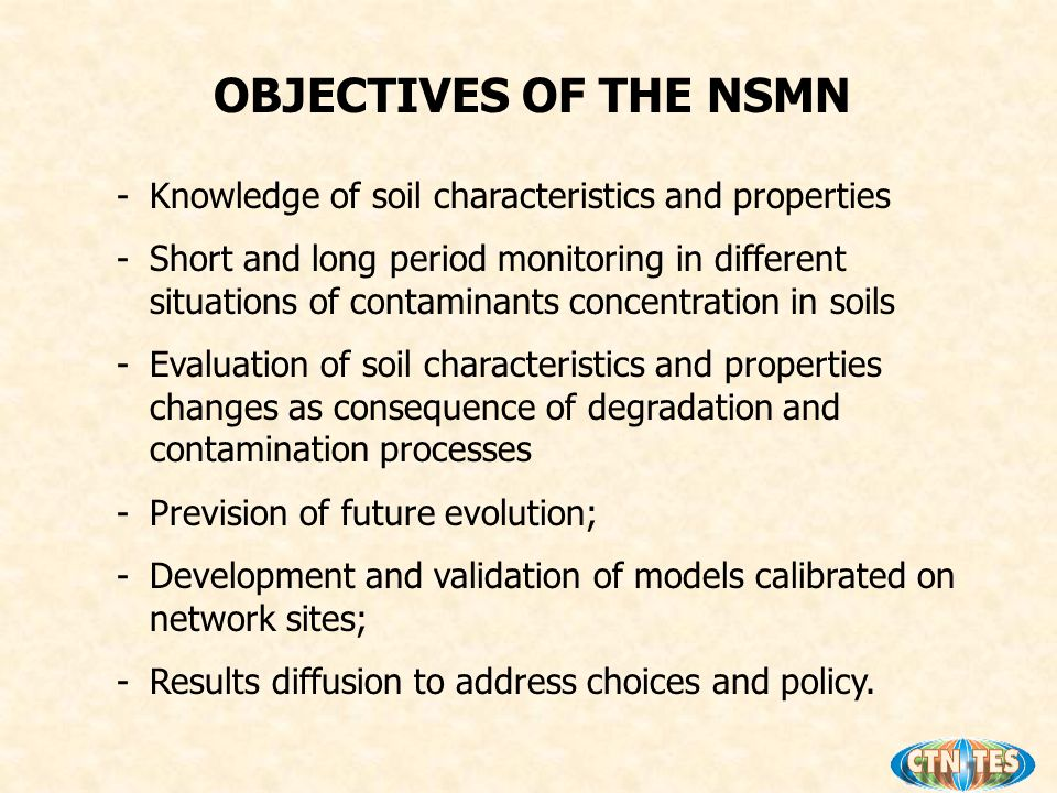 -Knowledge of soil characteristics and properties -Short and long period monitoring in different situations of contaminants concentration in soils -Evaluation of soil characteristics and properties changes as consequence of degradation and contamination processes -Prevision of future evolution; -Development and validation of models calibrated on network sites; -Results diffusion to address choices and policy.