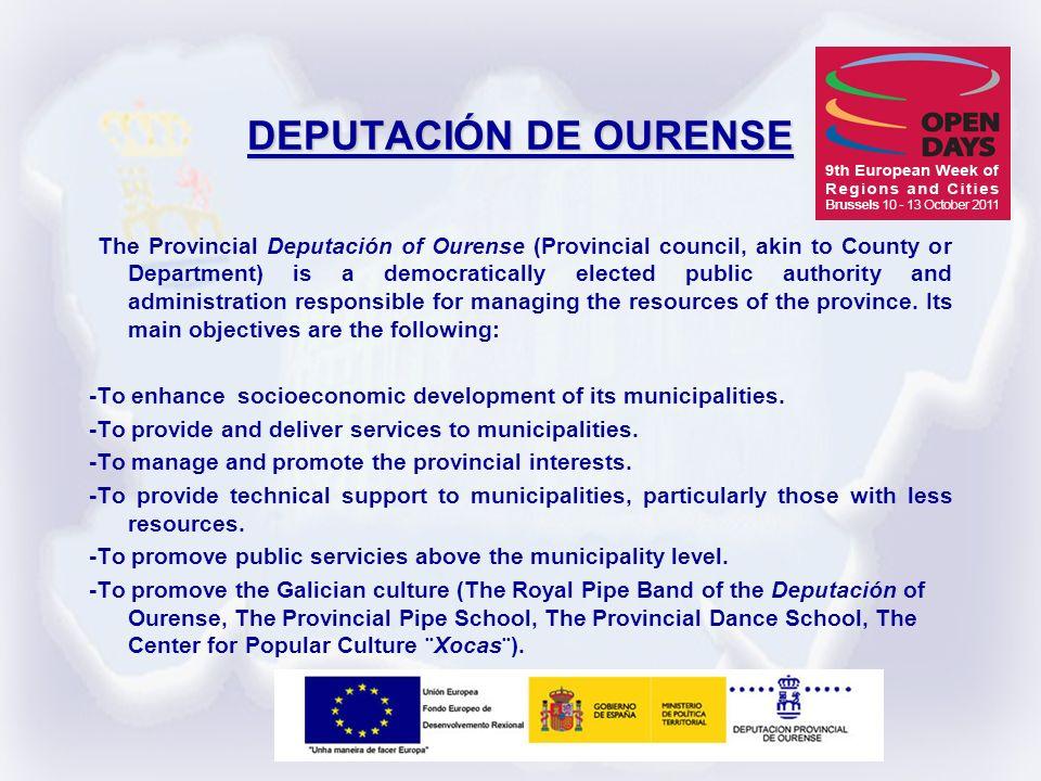 DEPUTACIÓN DE OURENSE The Provincial Deputación of Ourense (Provincial council, akin to County or Department) is a democratically elected public autho