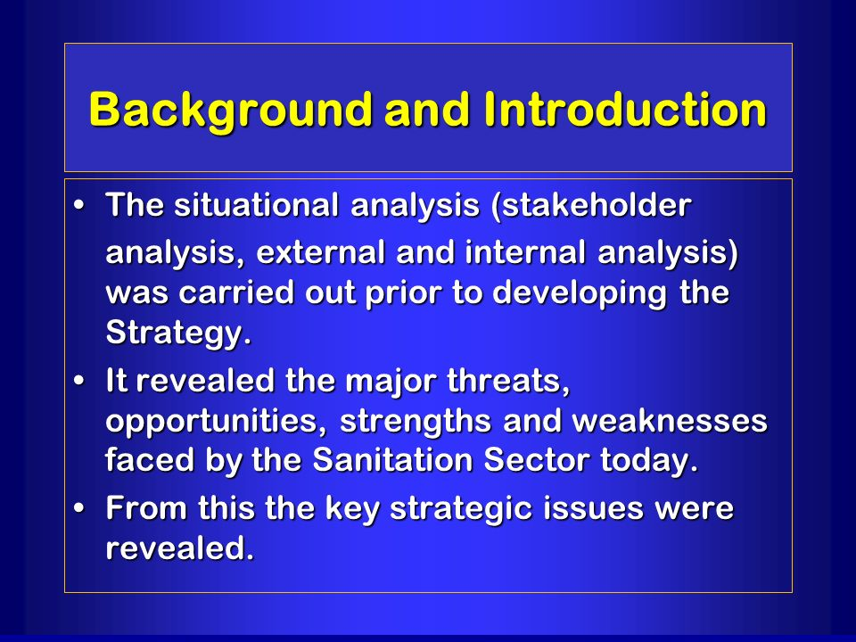 Background and Introduction The situational analysis (stakeholderThe situational analysis (stakeholder analysis, external and internal analysis) was c