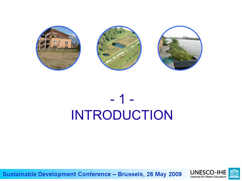 - 1 - INTRODUCTION Sustainable Development Conference – Brussels, 26 May 2009