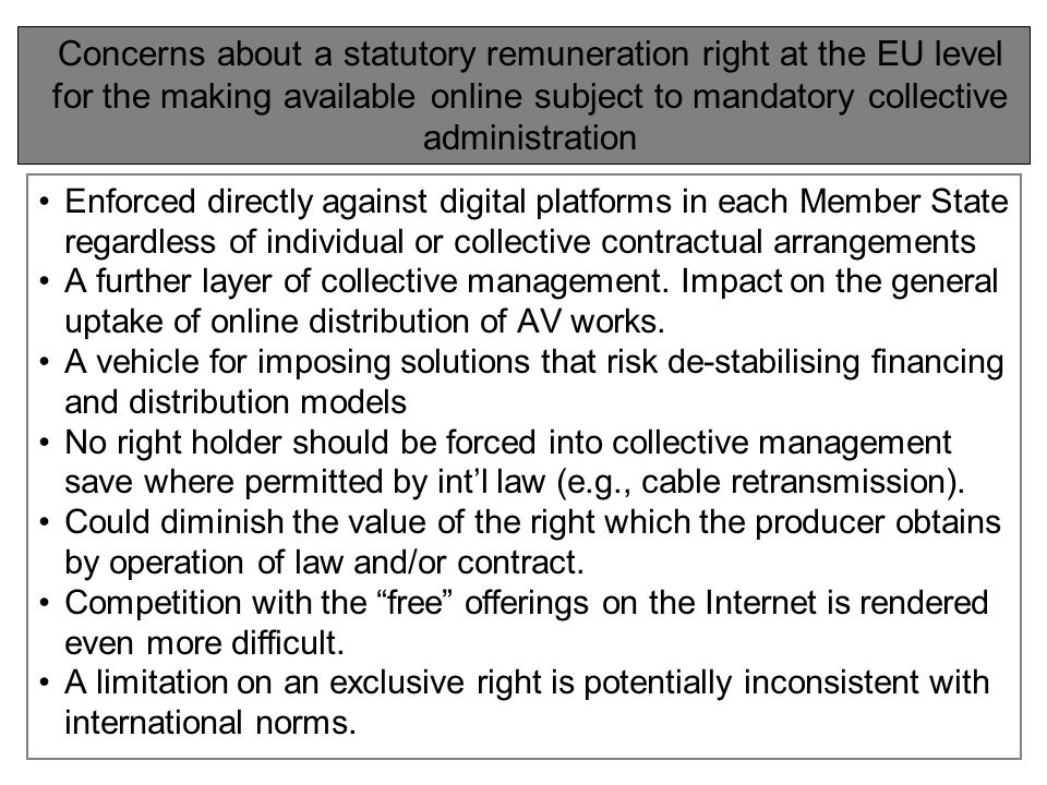 Enforced directly against digital platforms in each Member State regardless of individual or collective contractual arrangements A further layer of collective management.