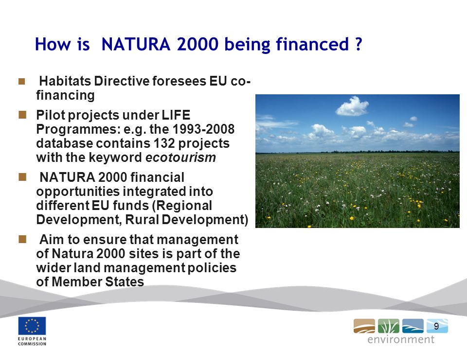 9 How is NATURA 2000 being financed .