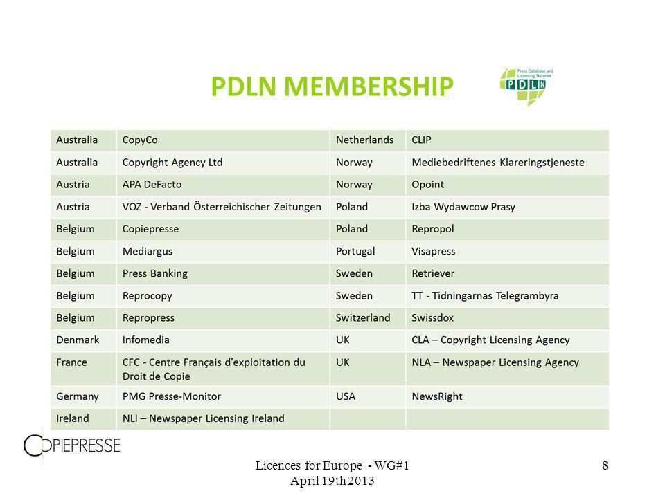 PDLN MEMBERSHIP Licences for Europe - WG#1 April 19th 2013 8