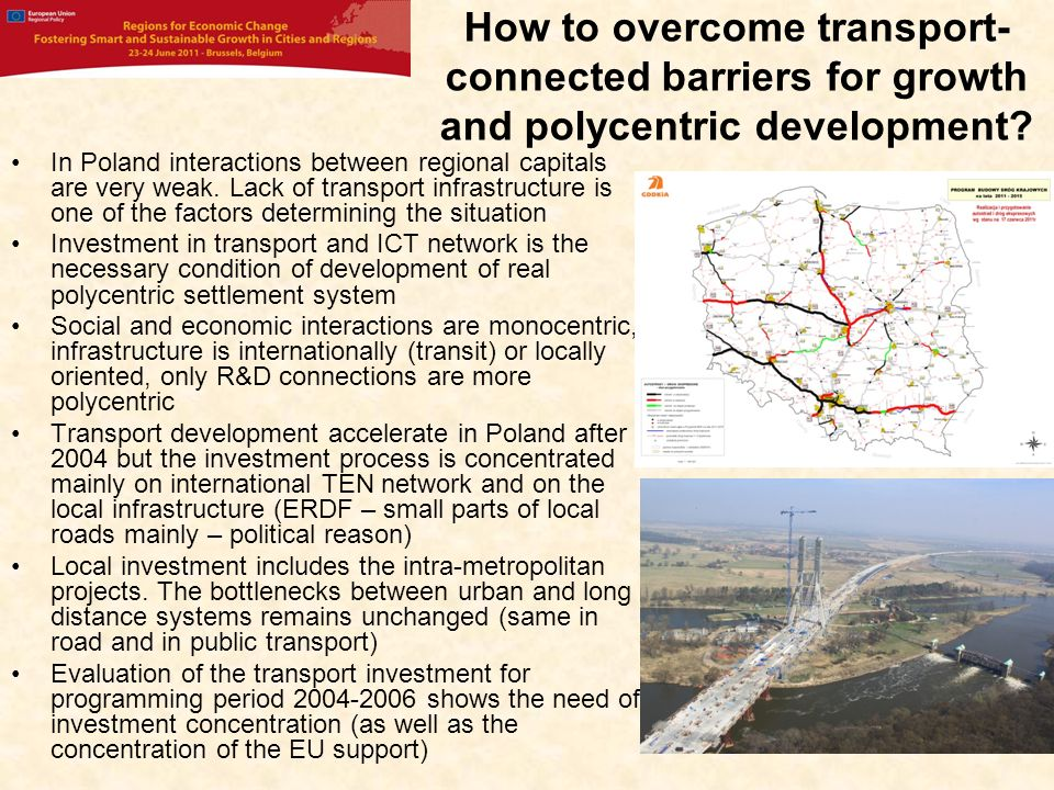 How to overcome transport- connected barriers for growth and polycentric development.
