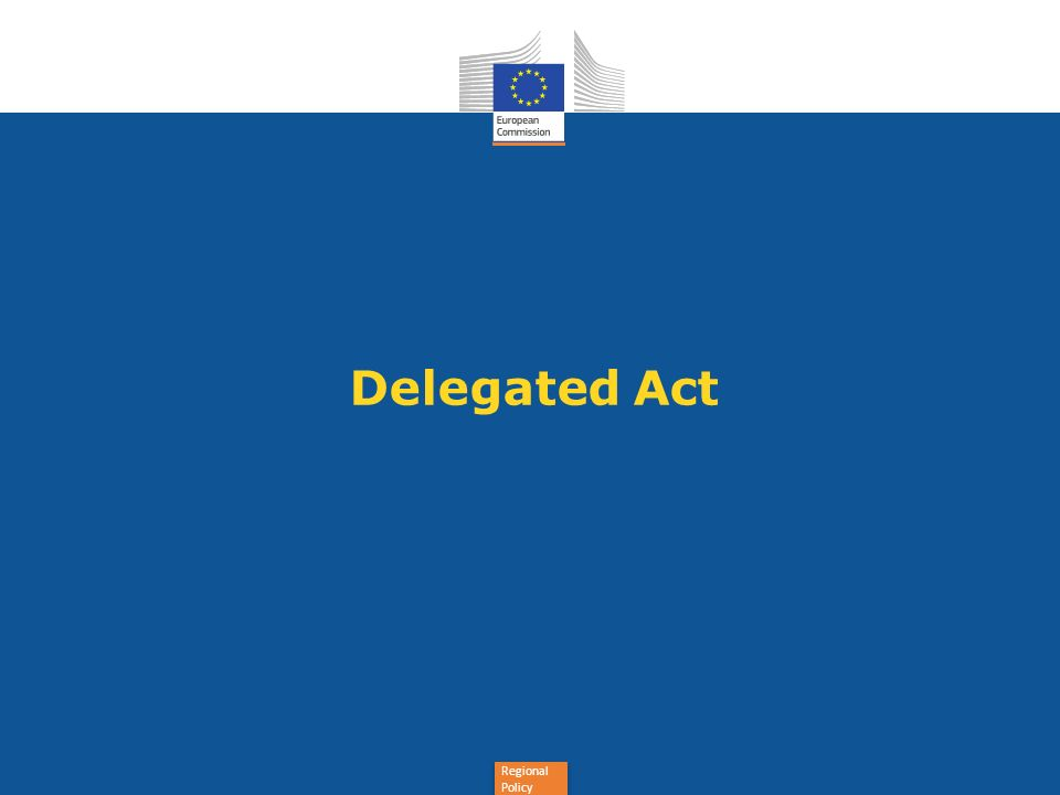 Regional Policy Delegated Act