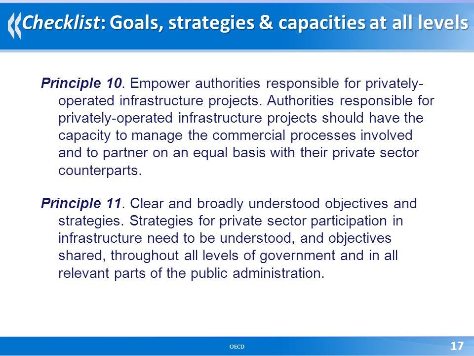 OECD 17 Checklist: Goals, strategies & capacities at all levels Principle 10.