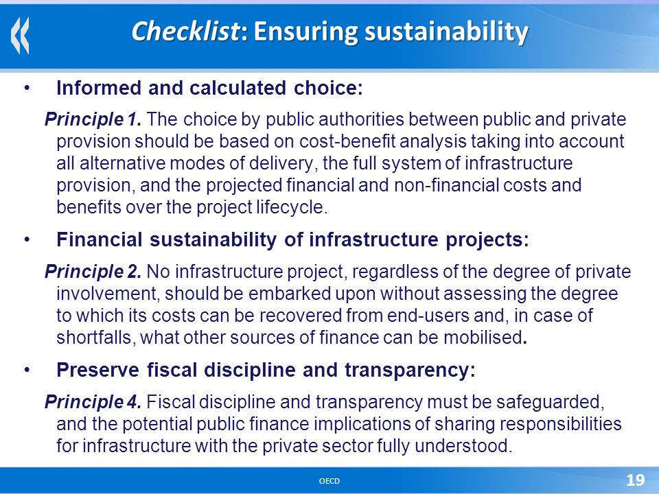 OECD 19 Checklist: Ensuring sustainability Informed and calculated choice: Principle 1.