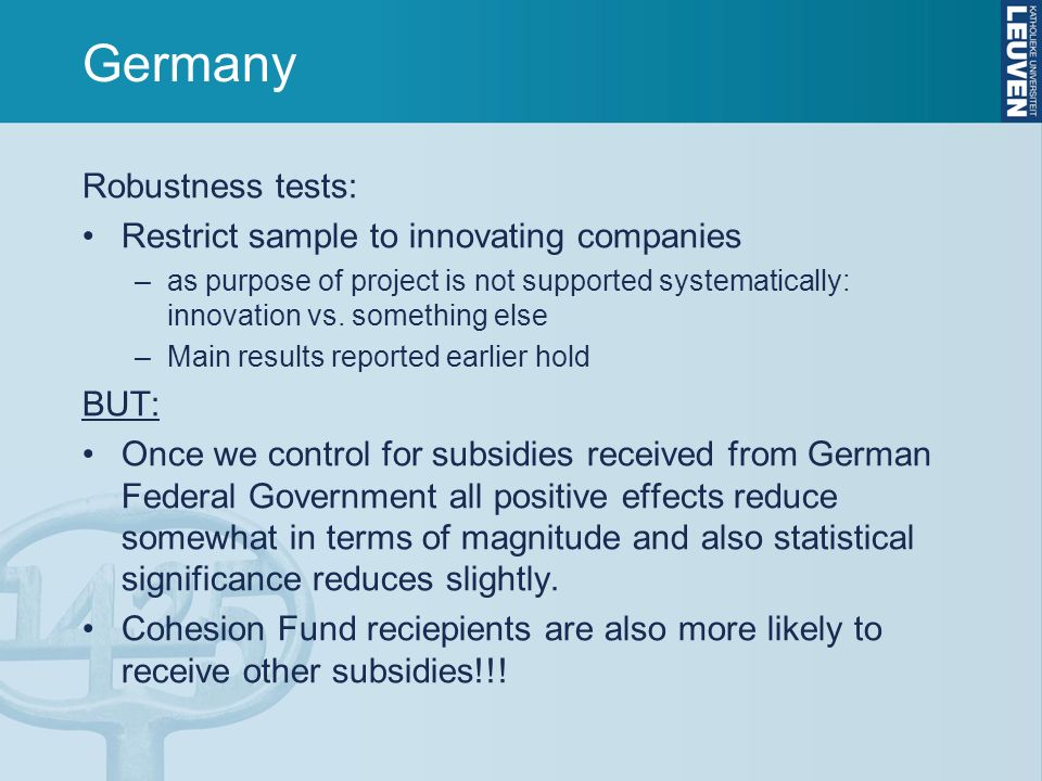 Germany Robustness tests: Restrict sample to innovating companies –as purpose of project is not supported systematically: innovation vs.