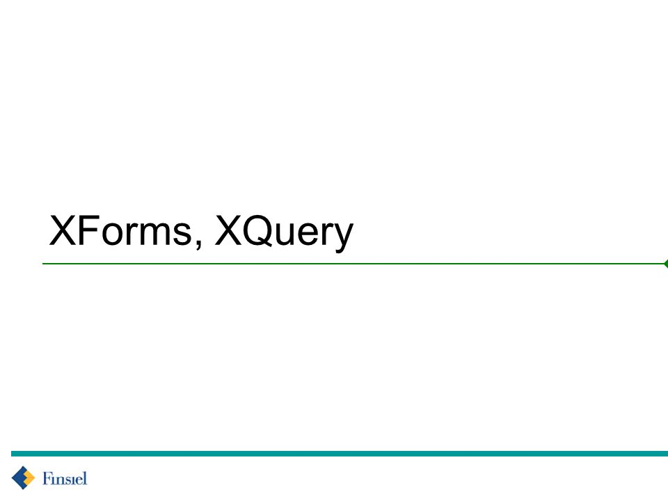 XForms, XQuery