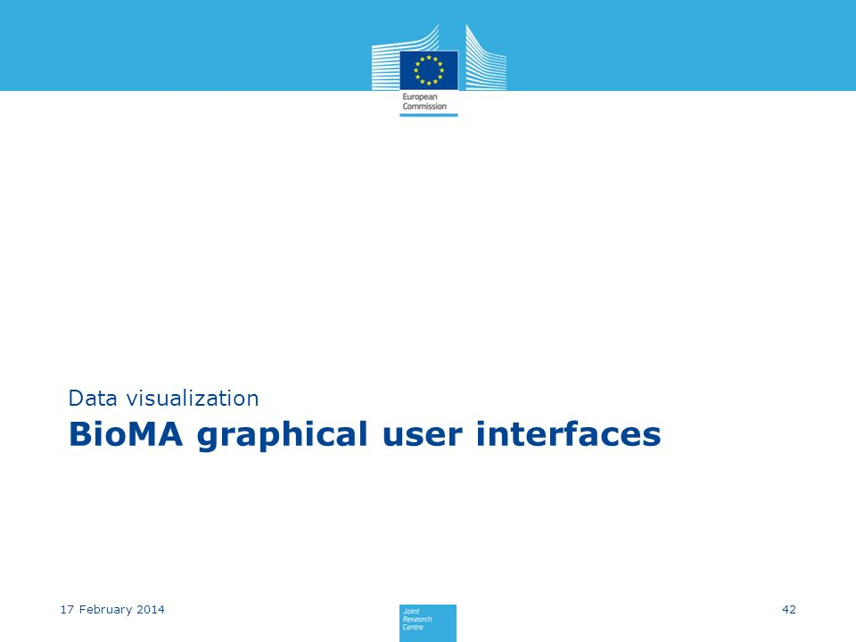 BioMA graphical user interfaces Data visualization 4217 February 2014