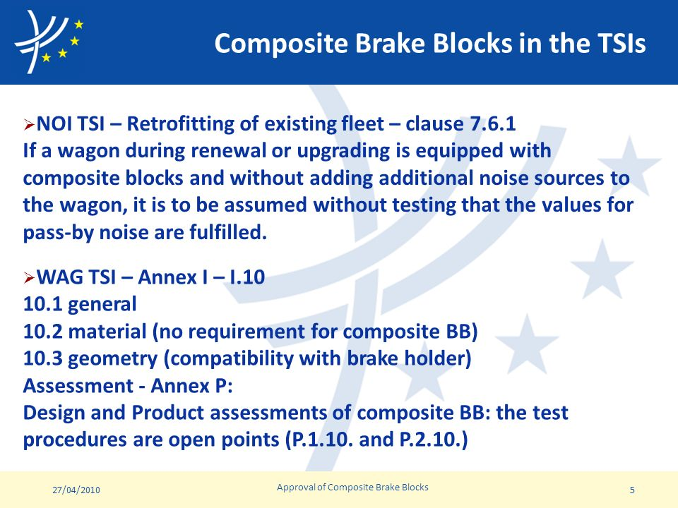 27/04/2010Approval of Composite Brake Blocks 16 Thank you for your attention
