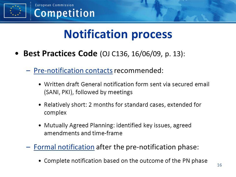16 Notification process Best Practices Code (OJ C136, 16/06/09, p.