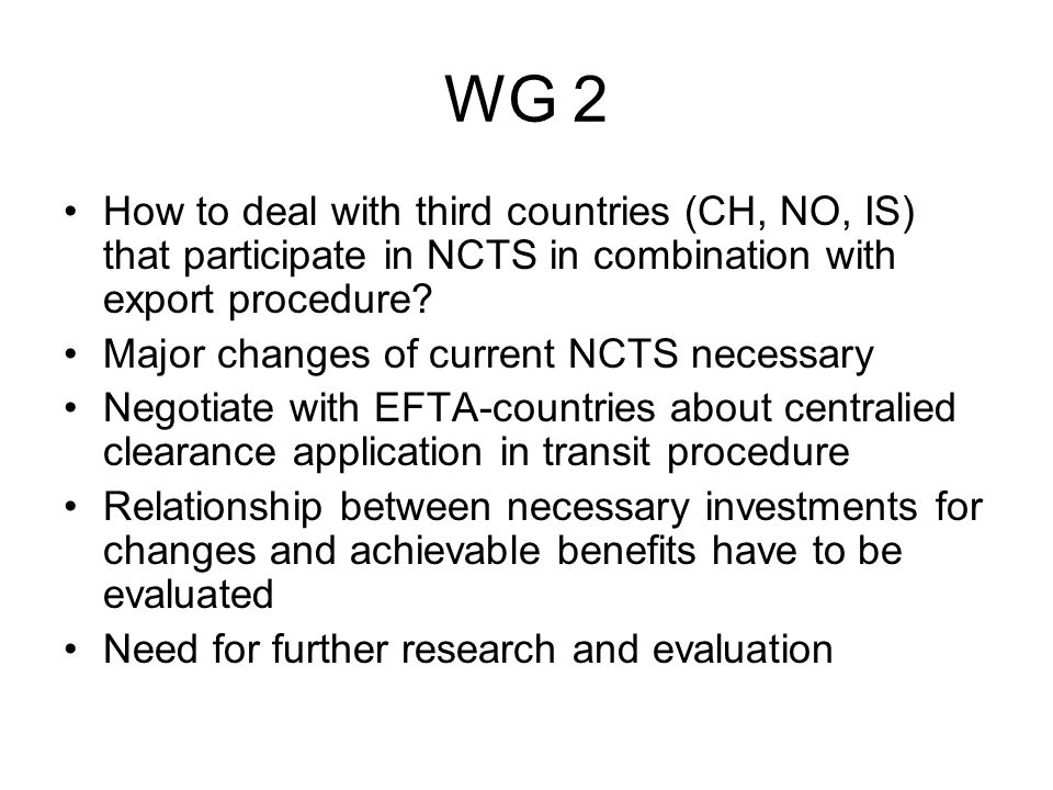 WG 2 2.11 - In the case of a Customs based exchange system: Should the data exchange be established between Customs administrations or should Customs deliver the data directly to the Statistical offices (e.g.
