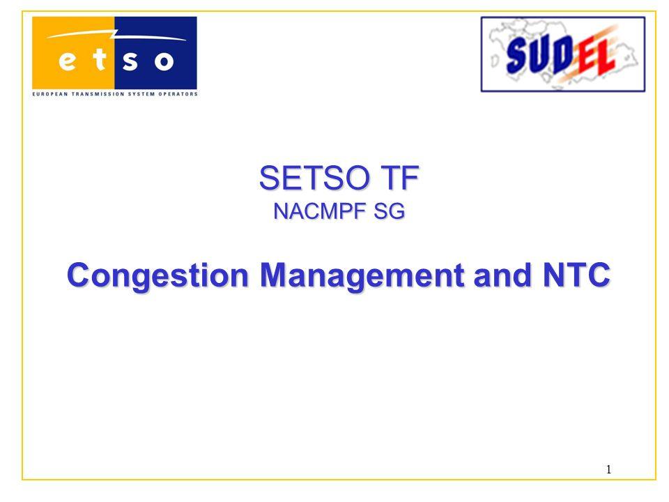 1 SETSO TF SETSO TF NACMPF SG Congestion Management and NTC