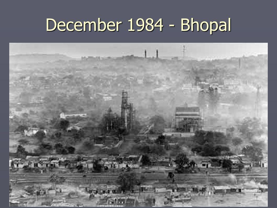 December 1984 - Bhopal