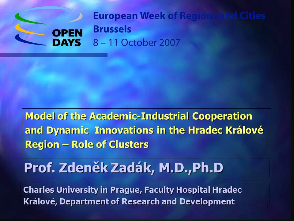 1 Model of the Academic-Industrial Cooperation and Dynamic Innovations in the Hradec Králové Region – Role of Clusters Prof.
