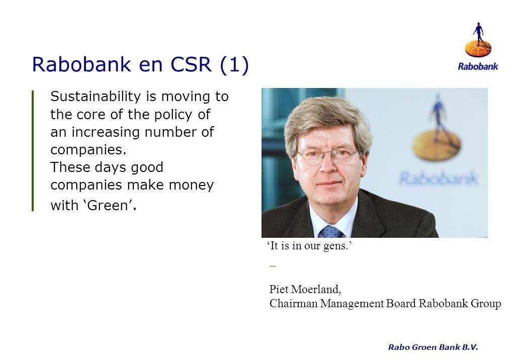 Rabobank en CSR (1) Rabo Groen Bank B.V.