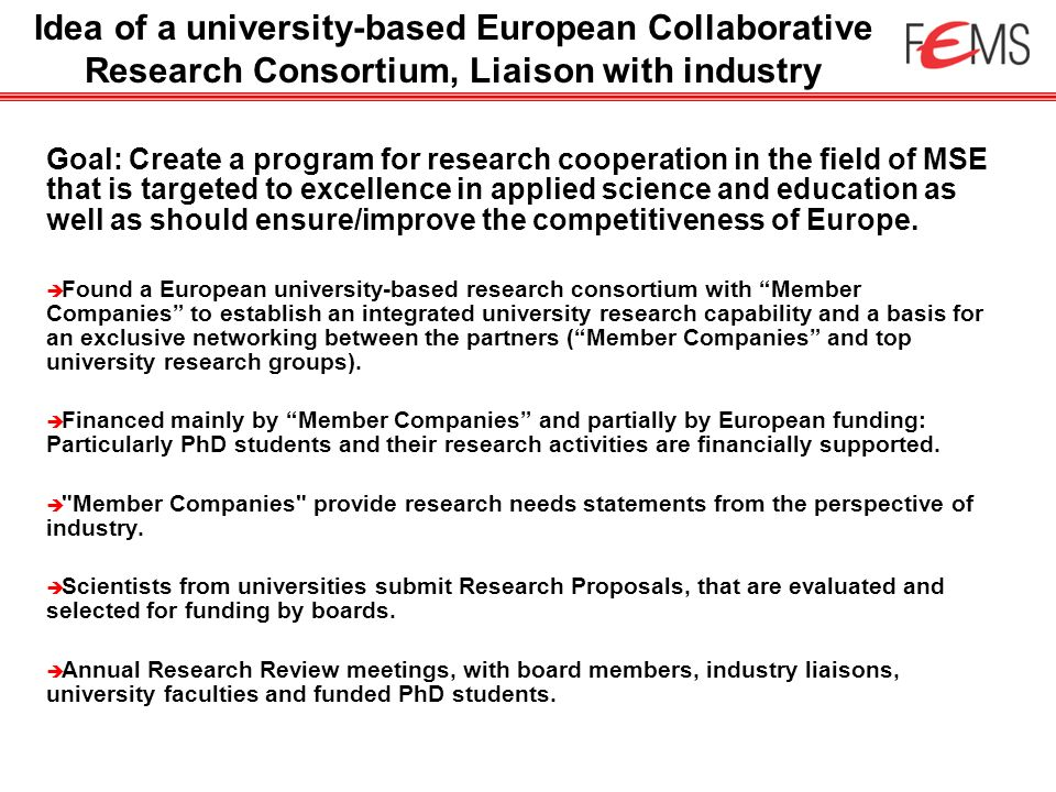 Goal: Create a program for research cooperation in the field of MSE that is targeted to excellence in applied science and education as well as should
