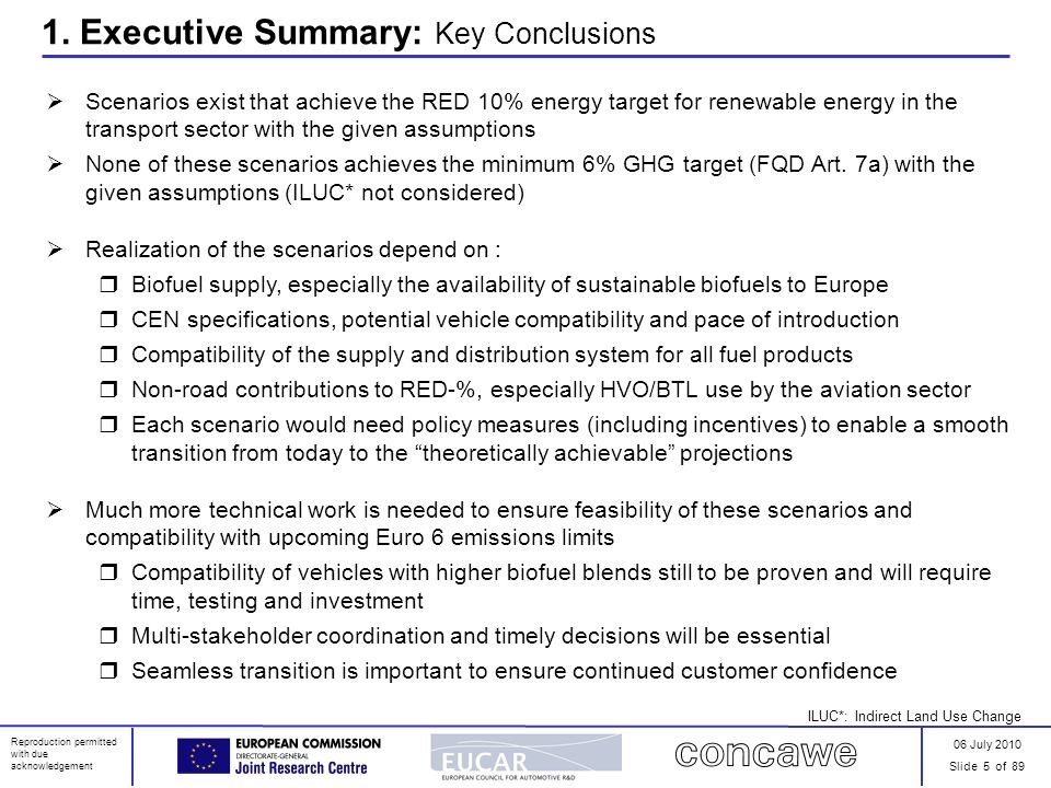 06 July 2010 Slide 5 of 89 Reproduction permitted with due acknowledgement 1. Executive Summary: Key Conclusions Scenarios exist that achieve the RED
