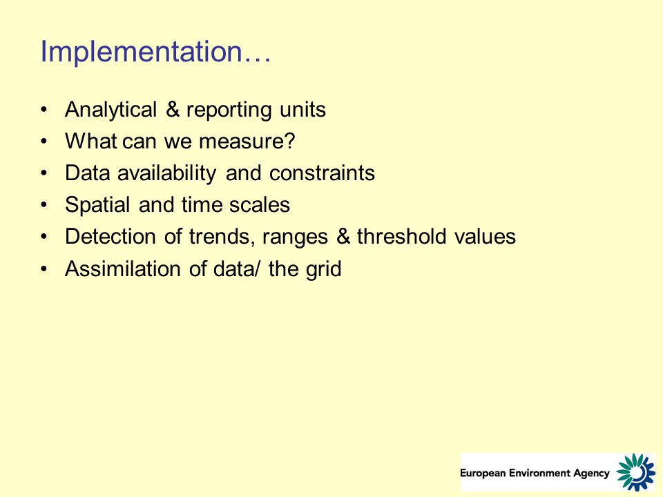 Implementation… Analytical & reporting units What can we measure.