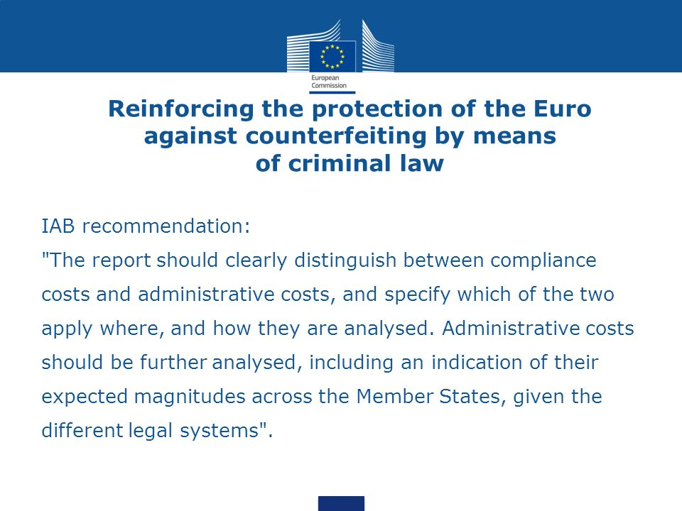 Reinforcing the protection of the Euro against counterfeiting by means of criminal law IAB recommendation: