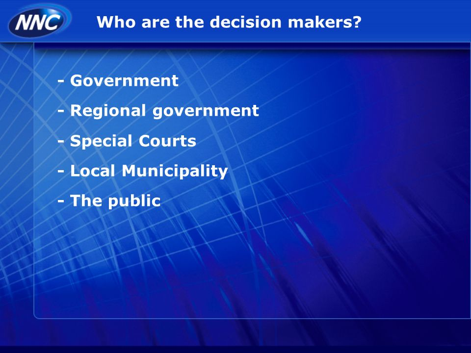 Who are the decision makers.