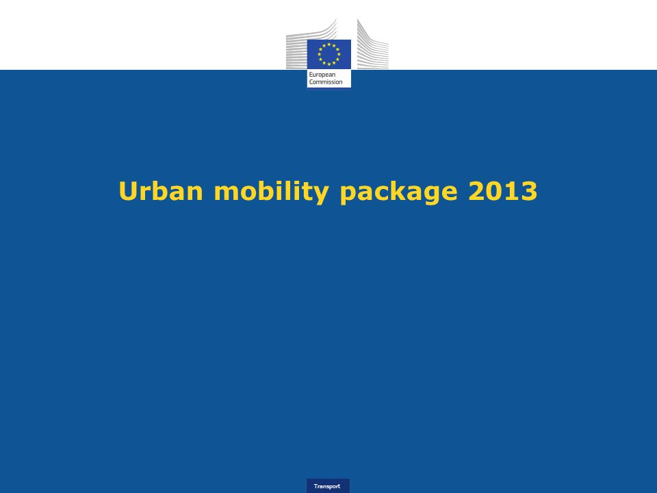Transport Urban mobility package 2013