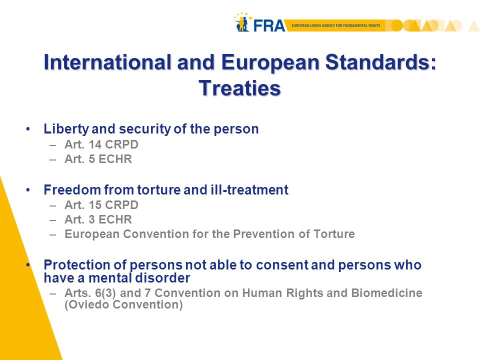 International and European Standards: Treaties Liberty and security of the person –Art.