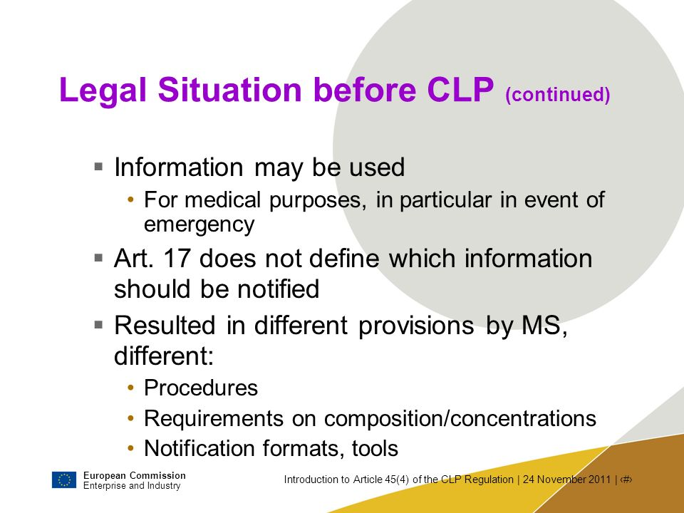 European Commission Enterprise and Industry Introduction to Article 45(4) of the CLP Regulation | 24 November 2011 | # CLP Regulation - Article 45 Provisions in Art.