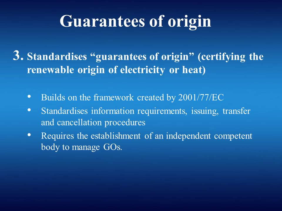 Guarantees of origin 3.