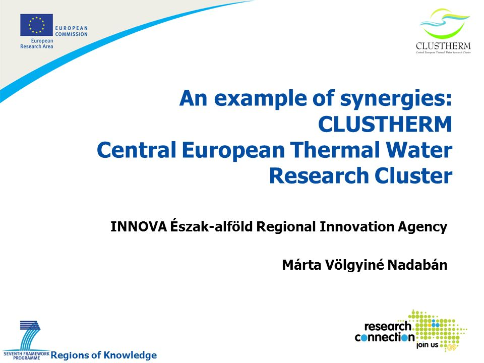 2 17/02/2014 What is the cluster about … Strategic objective: to set up a new research driven cluster in Central Europe on thermal water utilization.