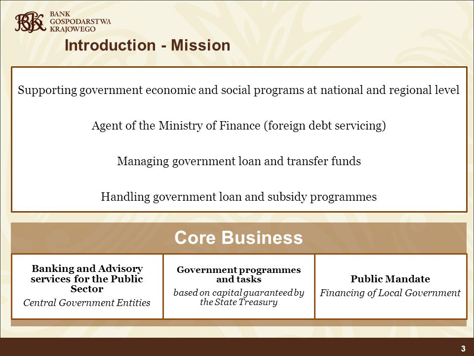 Introduction - Mission 3 Supporting government economic and social programs at national and regional level Agent of the Ministry of Finance (foreign d