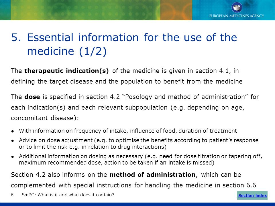 4.Structure of the information in the SmPC SmPC: What is it and what does it contain?5 Information is presented according to a predefined structure So
