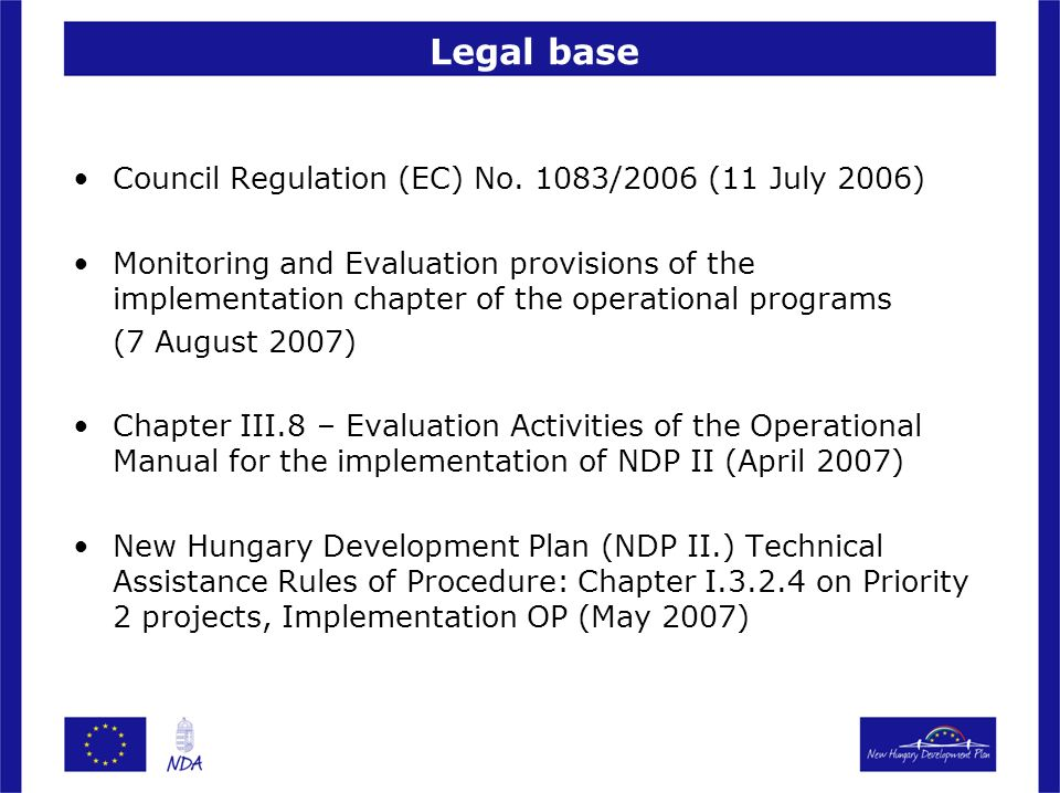 Legal base Council Regulation (EC) No.